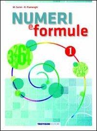 Numeri e formule. Per la Scuola media: 1