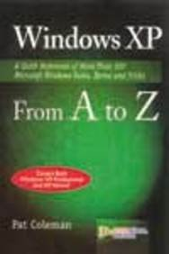 Windows XP from A to Z por Pat Coleman