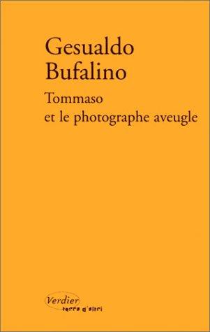 Tommaso et le Photographe aveugle ou Patatras