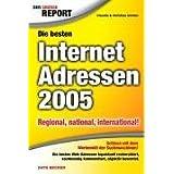 Der große Report. Die besten Internet Adressen 2005.