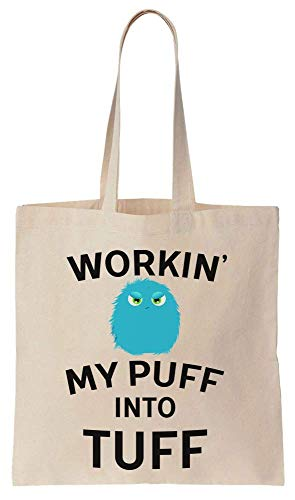 Finest Prints Workin' My Puff Into Tuff Cute Little Fuzz Cotton Canvas Tote Bag