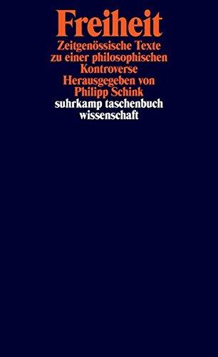 Freiheit: Zeitgenössische Texte zu einer philosophischen Kontroverse (suhrkamp taschenbuch wissenschaft)