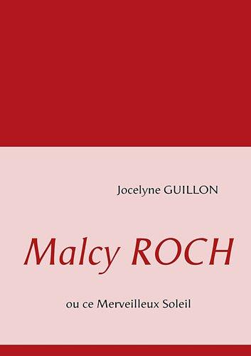 Malcy Roch : Ou ce merveilleux soleil