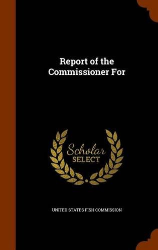 Report of the Commissioner For