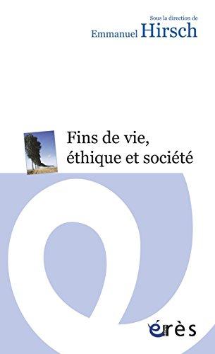 Fins de vie, éthique et société (Espace éthique)