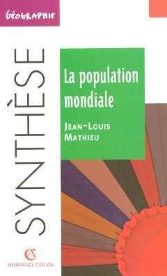 La population mondiale par Jean-Louis Mathieu