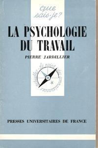 La Psychologie du travail (Que sais-je)