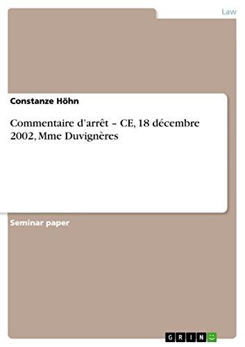 Commentaire darrt  CE, 18 dcembre 2002, Mme Duvignres