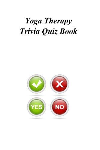 Yoga Therapy Trivia Quiz Book