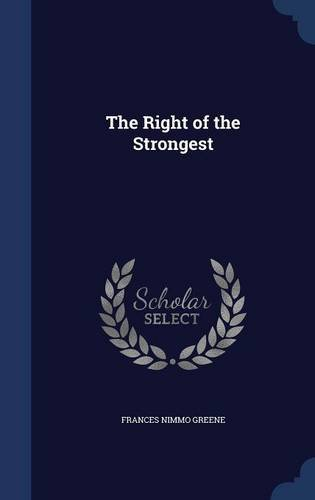 The Right of the Strongest