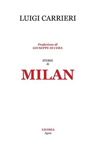 Storie di Milan (Agon) por Luigi Carrieri