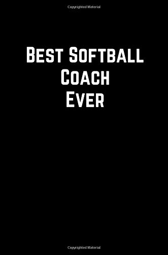 Best Softball Coach Ever: 100 Page Lined Journal Paper Notebook for Friends & Coworkers Funny Note Taking Book   Christmas Santa Gift por MSquared Designs
