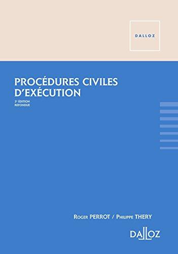 Procédures civiles d'exécution - 3e éd.