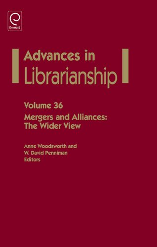 advances-in-librarianshipmergers-and-alliances-the-wider-view-36