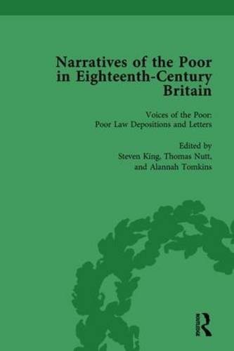 Narratives of the Poor in Eighteenth-Century England Vol 1: Volume 1