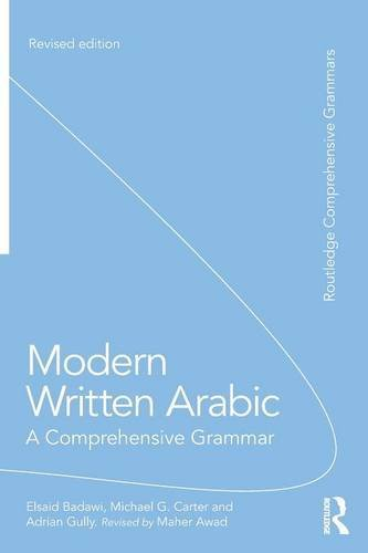 Modern Written Arabic: A Comprehensive Grammar (Routledge Comprehensive Grammars)