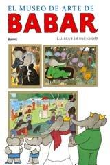 Babar. El museo de arte de Babar por Laurent Brunhoff