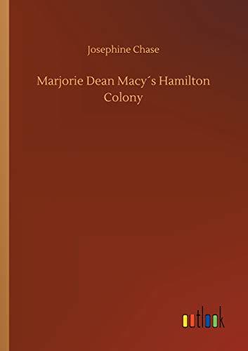 Marjorie Dean Macy´s Hamilton Colony