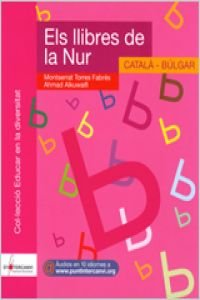 Els Llibres De La Nur. Català-Búlgar