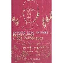 Exhortación a los cocodrilos (Libros del Tiempo, Band 123)