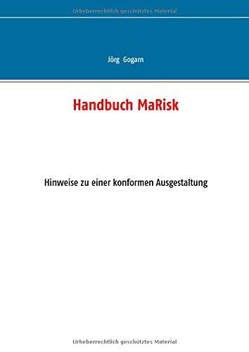 Handbuch MaRisk: Hinweise zu einer konformen Ausgestaltung
