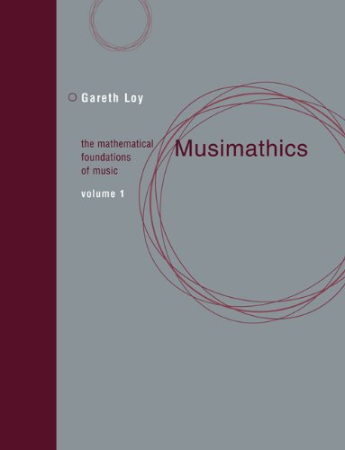 Musimathics – The Mathematical Foundations of Music V 1