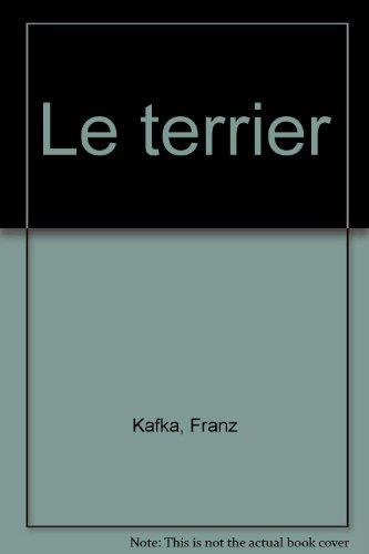 Le terrier par Franz Kafka