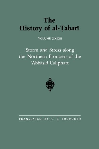 219 Serie (The History of al-Tabari Vol. 33: Storm and Stress along the Northern Frontiers of the 'Abbasid Caliphate: The Caliphate of al-Mu'tasim A.D. 833-842/A.H. 218-227 (SUNY series in Near Eastern Studies))