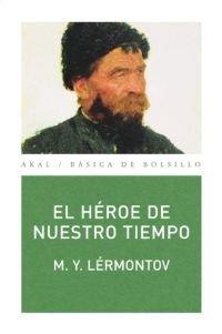 El héroe de nuestro tiempo (Básica de Bolsillo)