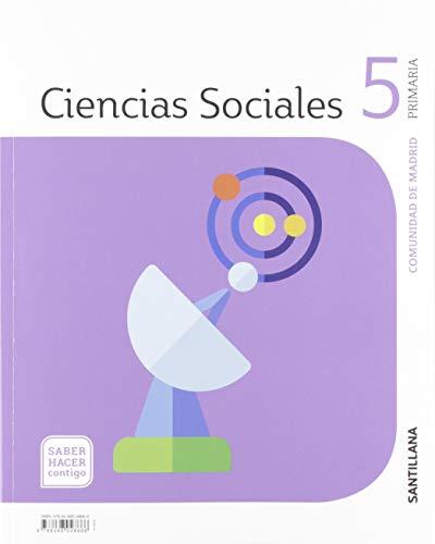 CIENCIAS SOCIALES MADRID 5 PRIMARIA SABER HACER CONTIGO SANTILLANA