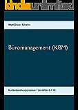Büromanagement (KBM): Kundenbeziehungsprozesse - Lernfelder 6 + 10