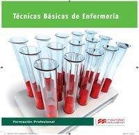 Tecnicas Basicas Enfermeria 2015 por C. Galindo