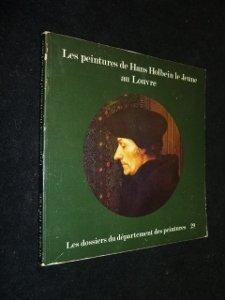 Les Peintures de Hans Holbein le Jeune au Louvre par Elisabeth Foucart-Walter