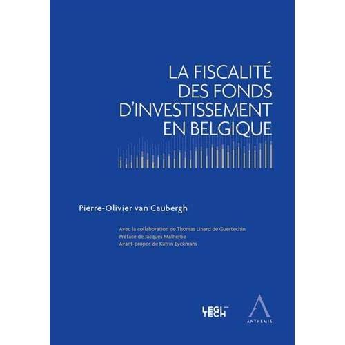 La fiscalité des fonds d'investissement en Belgique