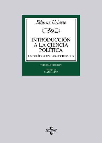 Introducción a la Ciencia Política: La política en las sociedades democráticas (Derecho - Biblioteca Universitaria De Editorial Tecnos)
