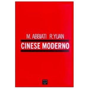 Cinese moderno. Con 4 CD Audio