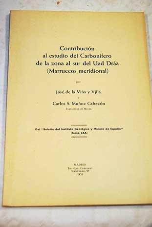 Preisvergleich Produktbild Contribución al estudio del Carbonífero de la zona sur del Uad Dráa ( Marrueco meridional)