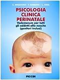 eBook Gratis da Scaricare Psicologia Clinica Perinatale Vademecum per tutti gli addetti alla nascita genitori inclusi (PDF,EPUB,MOBI) Online Italiano