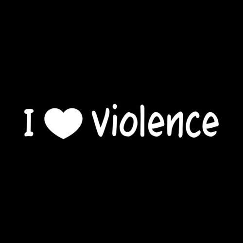 I Love Violence Sticker car Window Vinyl Laptop Decal Evil Fight MMA Bad Tough - Die Cut Vinyl Decal for Windows, Cars, Trucks, Tool Boxes, laptops, MacBook - virtually Any Hard, Smooth Surface -