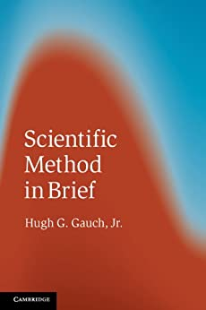Scientific Method in Brief by [Gauch Jr, Hugh G.]