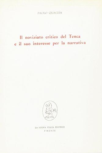 Il noviziato critico del Tenca e il suo interesse per la narrativa