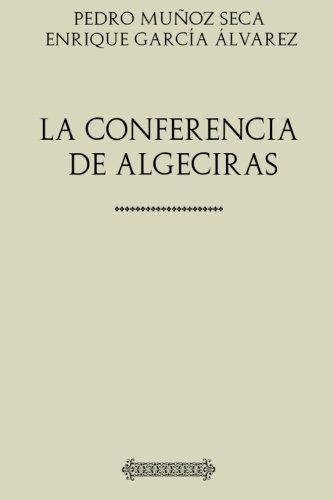 Muñoz Seca. La conferencia de Algeciras por Pedro Muñoz Seca