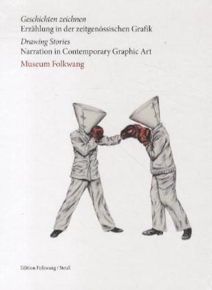 Geschichten zeichnen: Erzählung in der Zeitgenössischen Grafik