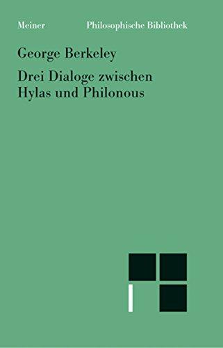 Drei Dialoge zwischen Hylas und Philonous (Philosophische Bibliothek 556)