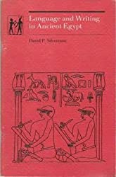 Language and Writing in Ancient Egypt (The Carnegie series on Egypt)