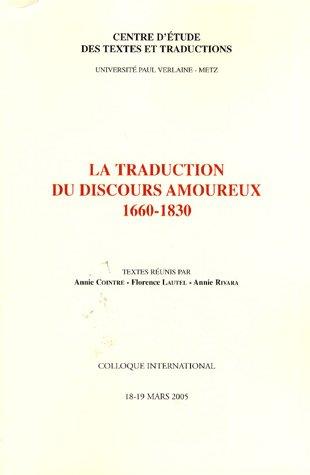 La Traduction du discours amoureux 1660-1830