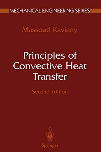 Principles of Convective Heat Transfer (Mechanical Engineering Series)