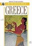 Greece (White Star Guides Archaeology)