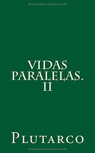 Vidas paralelas. II: Volume 2