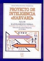 Proyecto de inteligencia harvard. Secundaria. Razonamiento verbal. Guia (Programas Intervencion Educati) por Miguel Megia